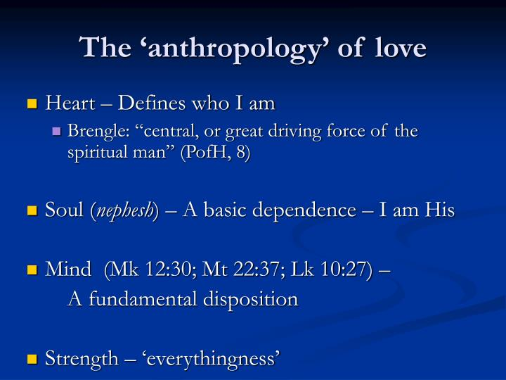 The 'anthropology' of love