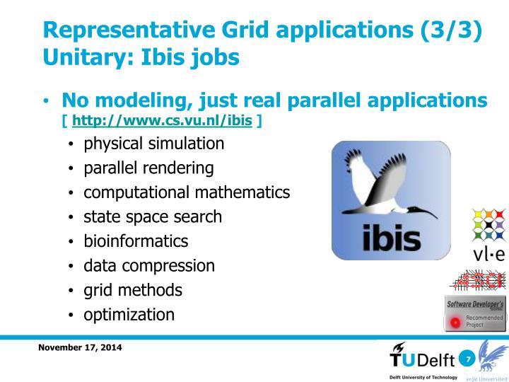 Representative Grid applications (3/3)