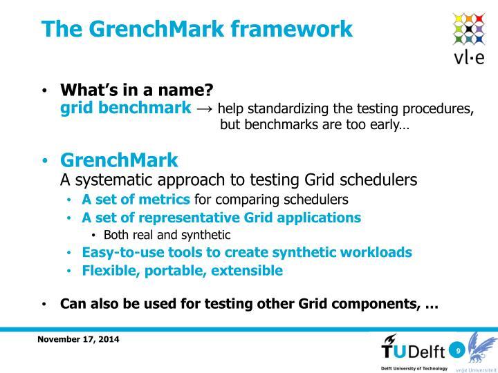 The GrenchMark framework
