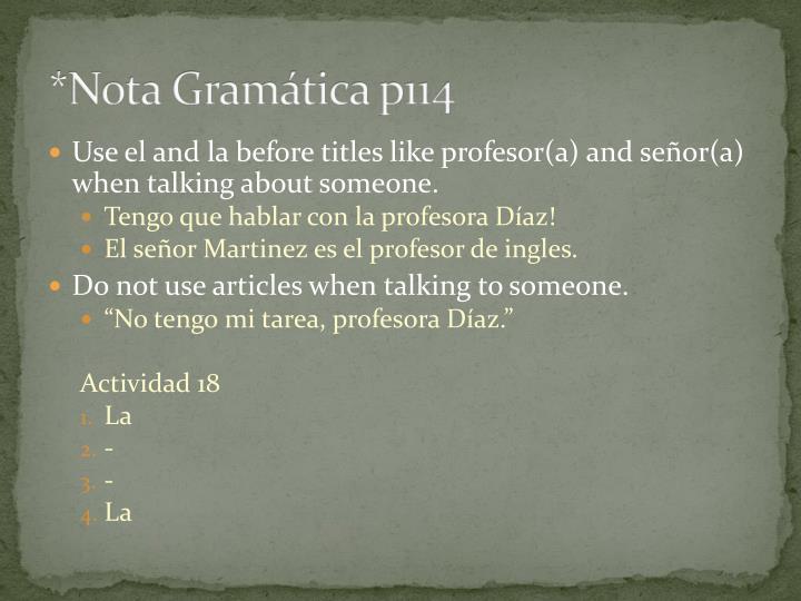 *Nota Gramática p114