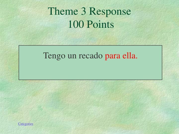 Theme 3 Response