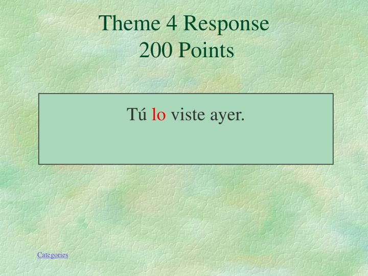 Theme 4 Response