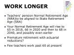 work longer