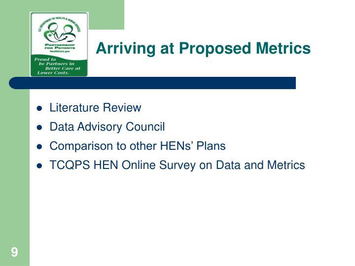 Arriving at Proposed Metrics