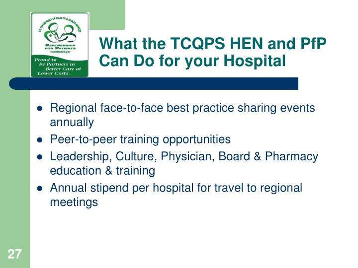 What the TCQPS HEN and PfP Can Do for your Hospital