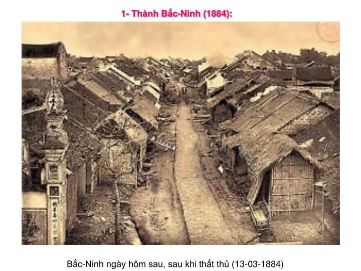 1- Thành Bắc-Ninh (1884):