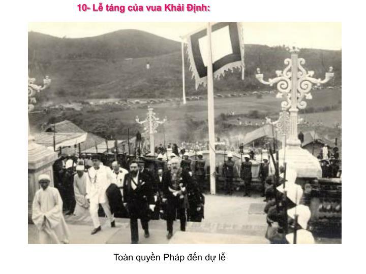 10- Lễ táng của vua Khải Ðịnh: