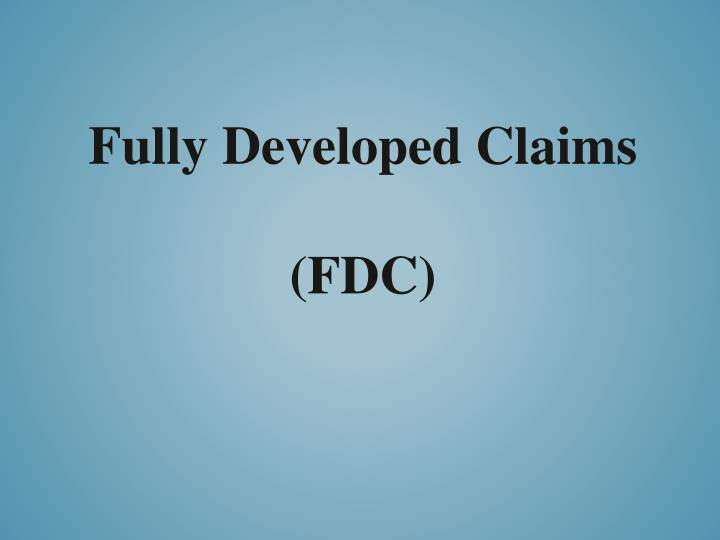 Fully Developed Claims