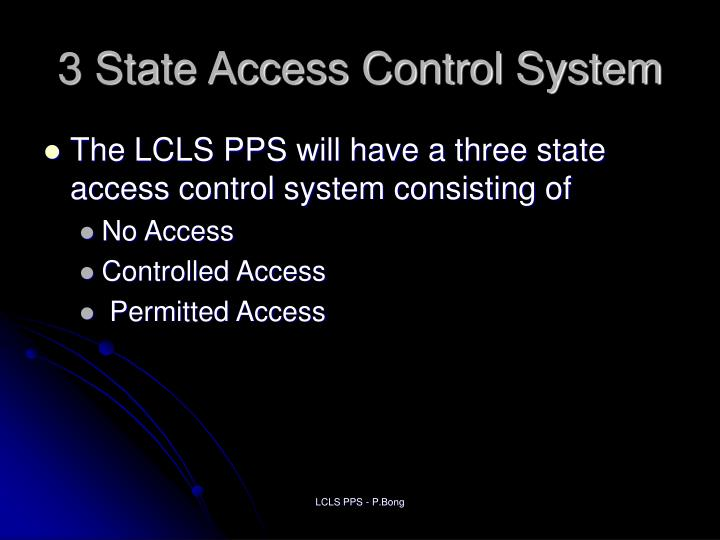 3 State Access Control System