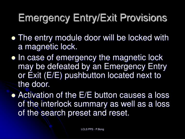 Emergency Entry/Exit Provisions