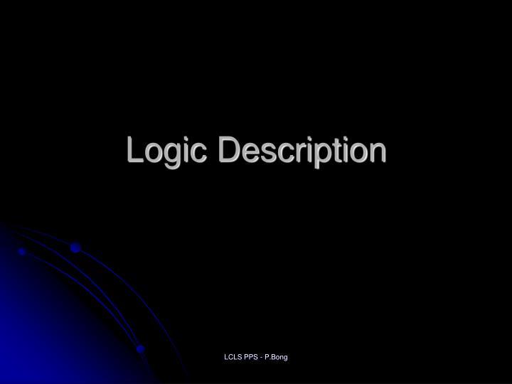 Logic Description