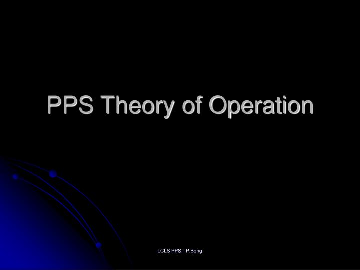 PPS Theory of Operation