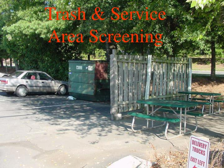 Trash & Service Area Screening
