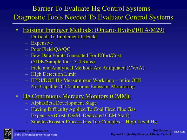 Barrier To Evaluate Hg Control Systems -