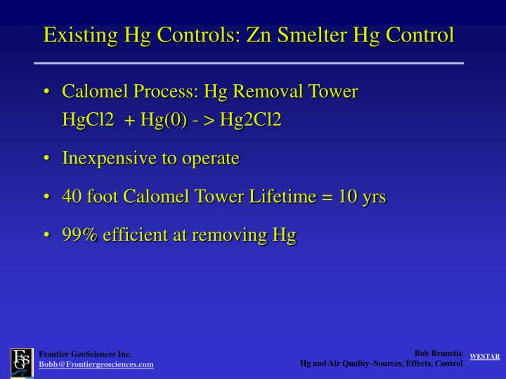 Existing Hg Controls: Zn Smelter Hg Control