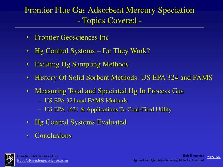 Frontier Flue Gas Adsorbent Mercury Speciation       - Topics Covered -