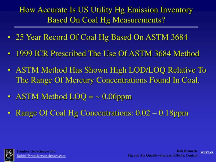 How Accurate Is US Utility Hg Emission Inventory