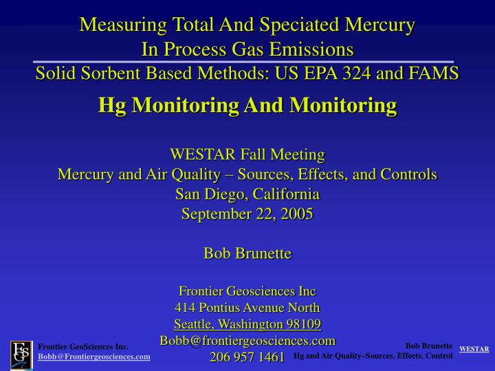 Measuring Total And Speciated Mercury