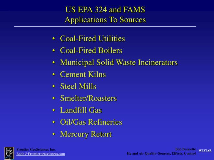 US EPA 324 and FAMS