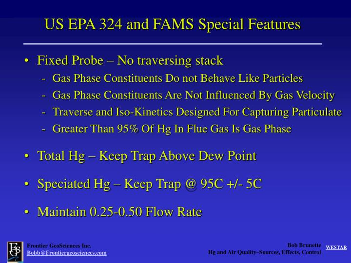 US EPA 324 and FAMS Special Features