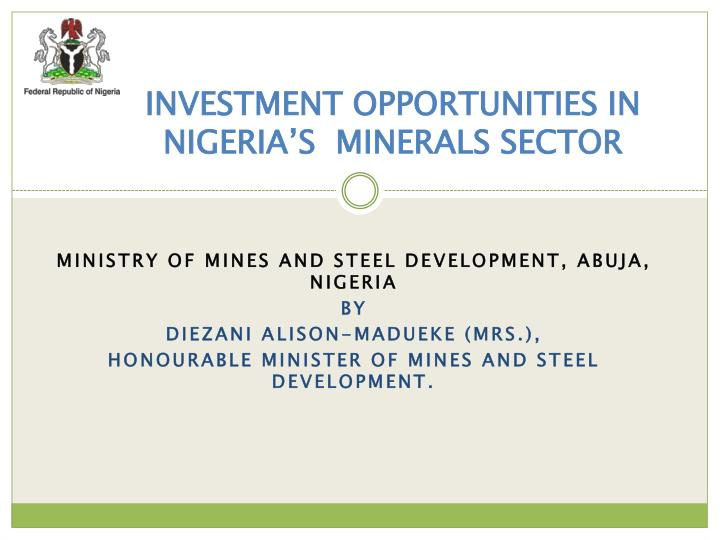 investment opportunities in nigeria s minerals sector