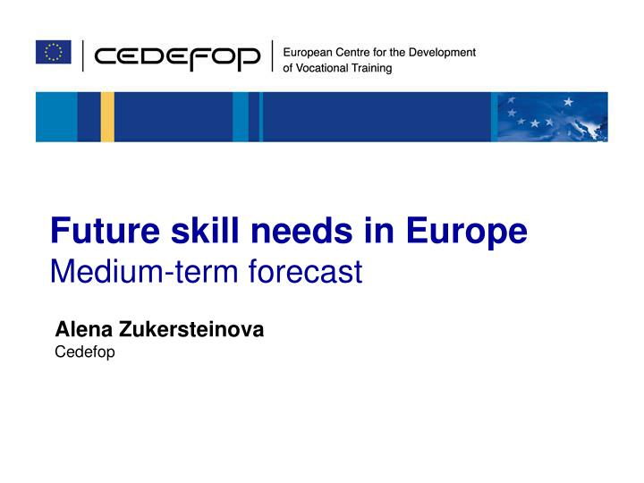 Future skill needs in Europe