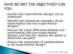 have we met the objectives can you