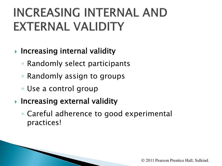 INCREASING INTERNAL AND EXTERNAL VALIDITY