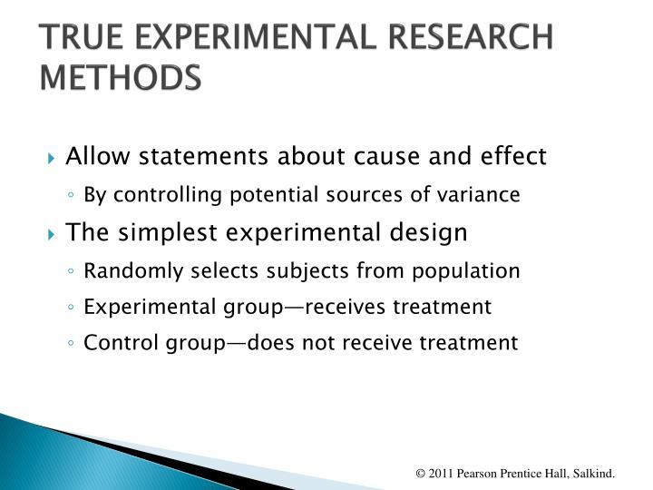 TRUE EXPERIMENTAL RESEARCH METHODS