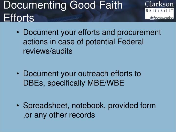 Documenting Good Faith Efforts