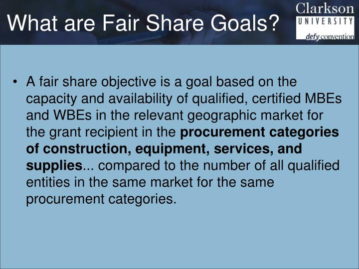 What are Fair Share Goals?