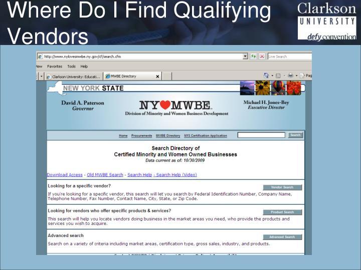 Where Do I Find Qualifying Vendors