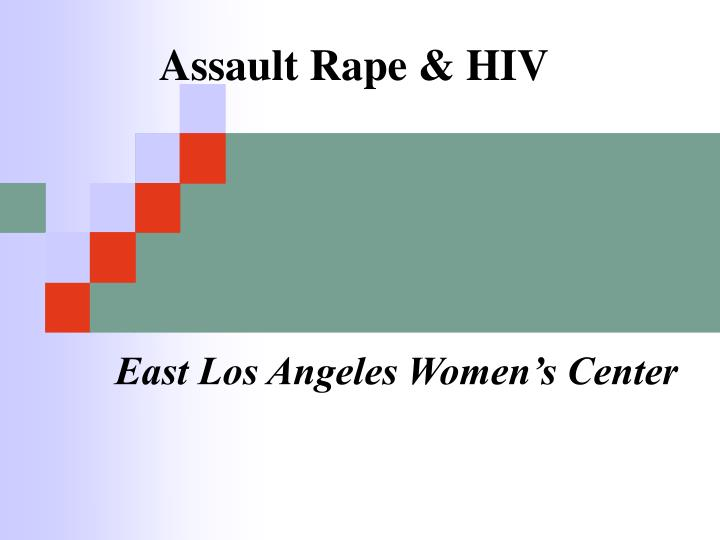 Assault rape hiv