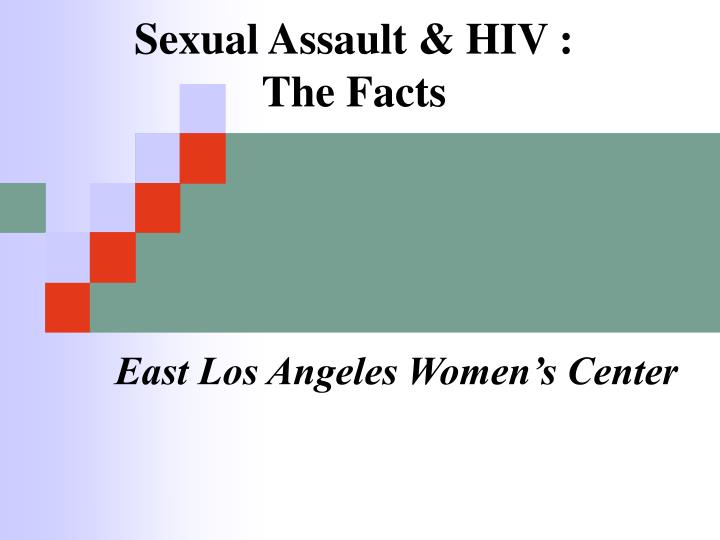 Sexual assault hiv the facts