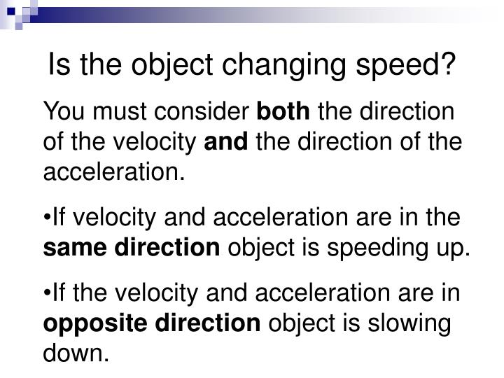 Is the object changing speed?