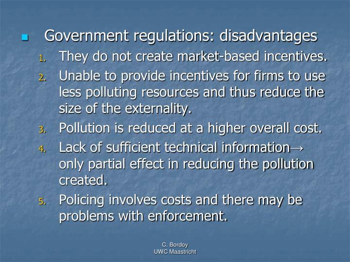 Government regulations: disadvantages