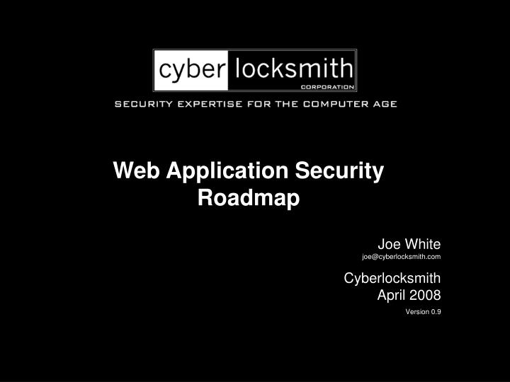 Web Application Security Roadmap