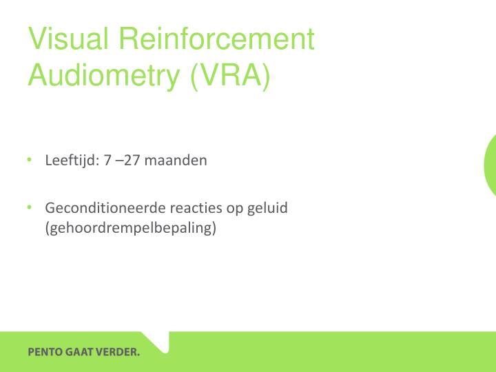 Visual Reinforcement Audiometry (VRA)