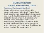 sport movement choreographed routines