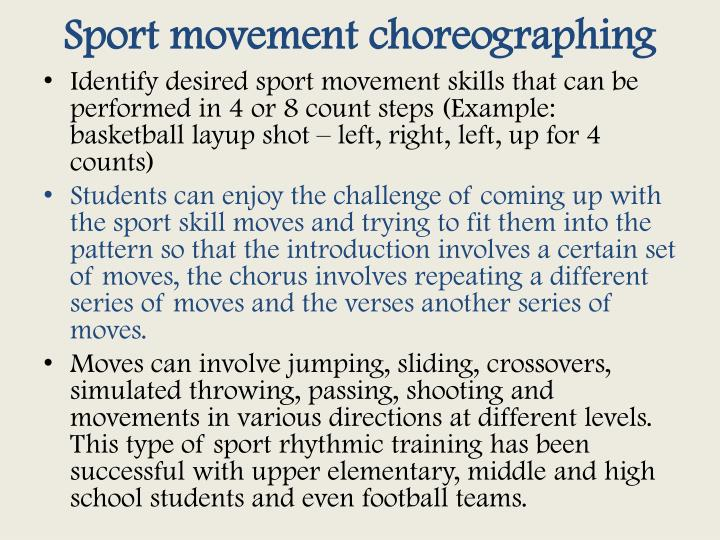 Sport movement choreographing