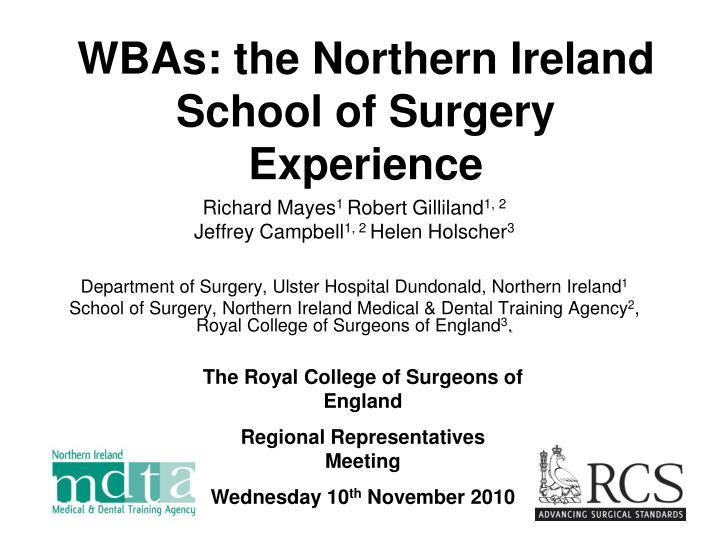 wbas the northern ireland school of surgery experience
