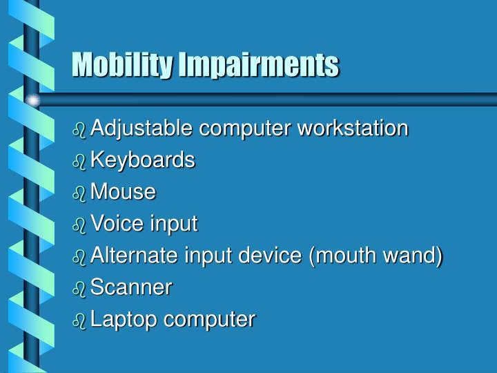 Mobility Impairments