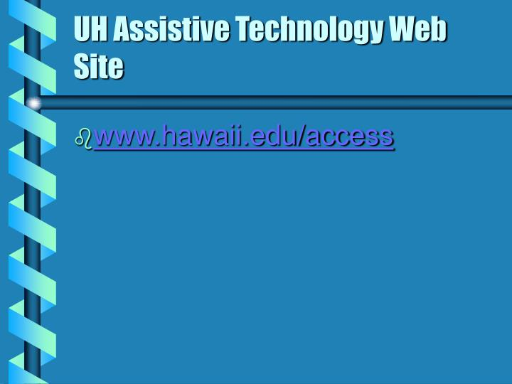 Uh assistive technology web site