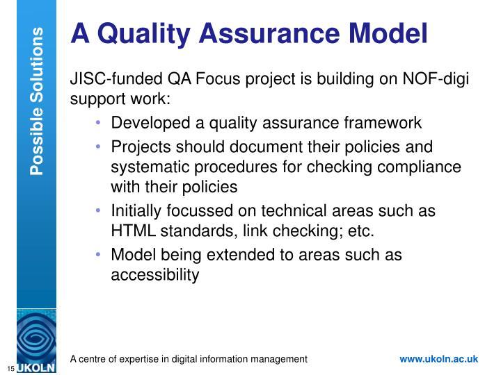 A Quality Assurance Model