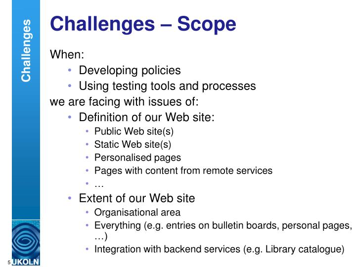 Challenges – Scope
