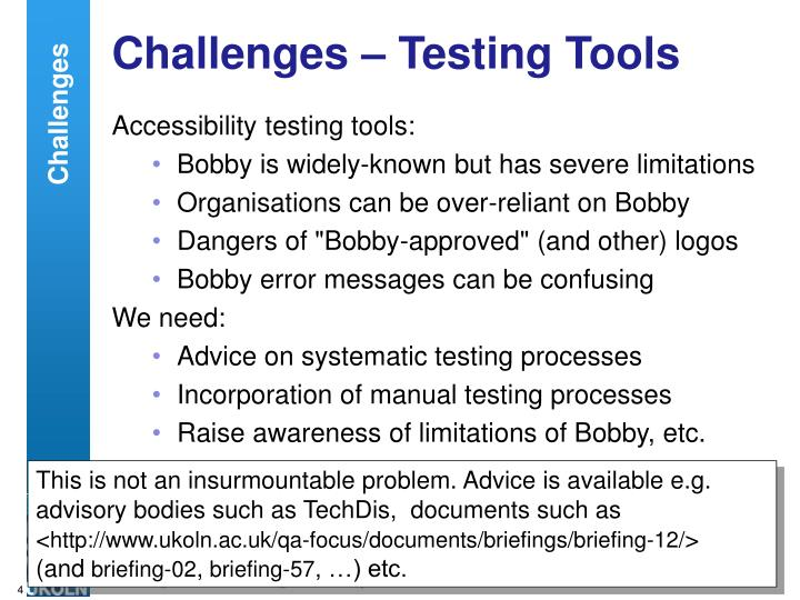 Challenges – Testing Tools