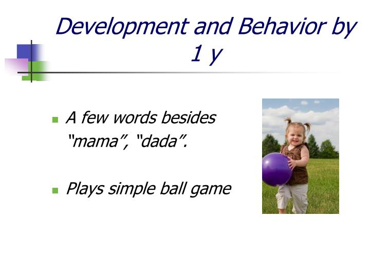 Development and Behavior by 1 y