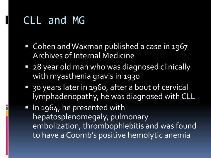 CLL and MG