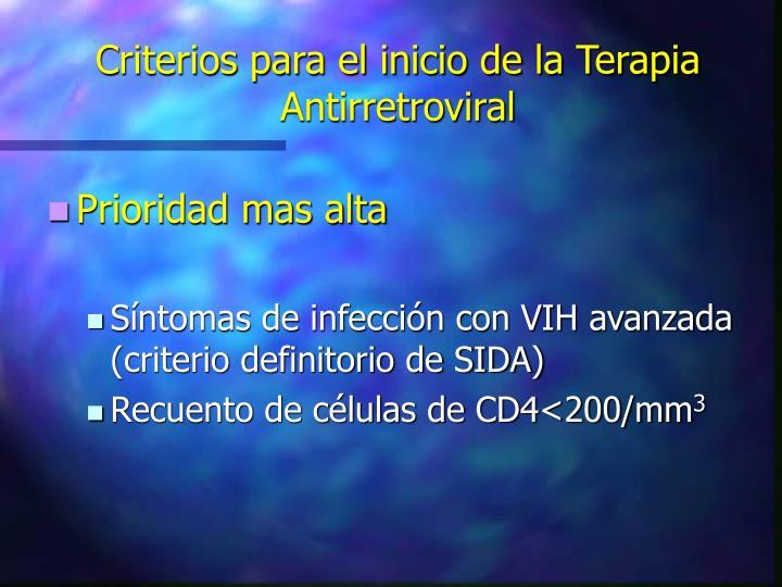 Criterios para el inicio de la Terapia Antirretroviral