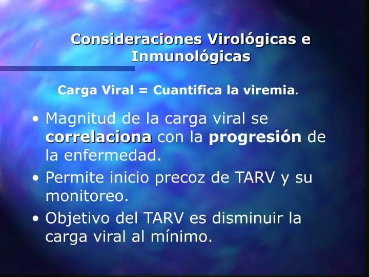 Consideraciones Virológicas e Inmunológicas